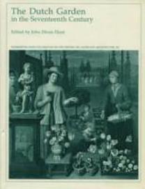 The Dutch Garden In The Seventeenth Century