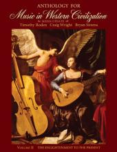 Anthology for Music in Western Civilization: Volume 2
