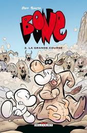 Bone T02: La Grande Course