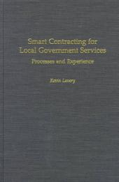 Smart Contracting for Local Government Services: Processes and Experience