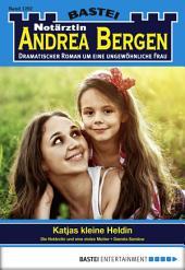 Notärztin Andrea Bergen - Folge 1292: Katjas kleine Heldin