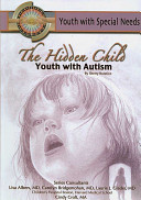 The Hidden Child  Youth with Autism PDF