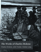 The Works of Charles Dickens ...: American notes and pictures for Italy