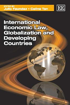 International Economic Law  Globalization and Developing Countries PDF