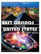 Best Casinos in the United States Top 100