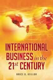 International Business in the 21st Century: Volume 1