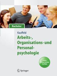 Arbeits   Organisations  und Personalpsychologie f  r Bachelor  Lesen  H  ren  Lernen im Web PDF