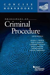 Principles of Criminal Procedure: Edition 5