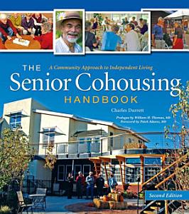 The Senior Cohousing Handbook  2nd Edition PDF