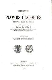 Collection de plombs historiés trouvés dans la Seine: Variétés numismatiques. 3e série