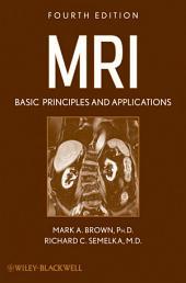MRI: Basic Principles and Applications, Edition 4