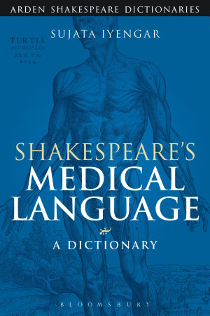 Shakespeare s Medical Language  A Dictionary PDF