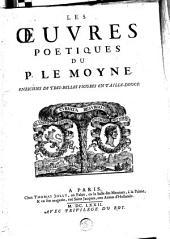 Les oeuvres poetiques du P. Le Moyne: enrichies de tres-belles figures en taille-douce