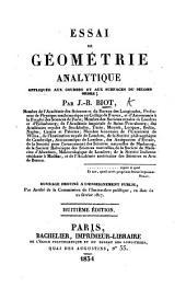 Essai de géométrie analytique, appliqué aux courbes et aux surfaces du second ordre ... Seconde édition