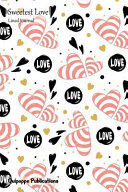 Sweetest Love Lined Journal