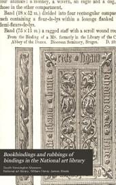 Bookbindings and Rubbings of Bindings in the National Art Library: Volume 2