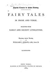 Fairy Tales in Prose and Verse: Selected from Early and Recent Literature
