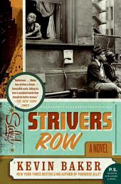 Strivers Row: A Novel