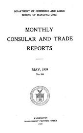 Monthly Consular and Trade Reports: Volume 90, Issues 344-347