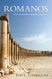 Romanos: Una orientacion expositiva y practica