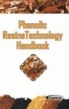 Phenolic Resins Technology Handbook