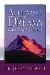 Achieving Your Dreams