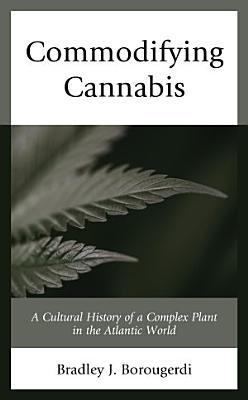 Commodifying Cannabis PDF