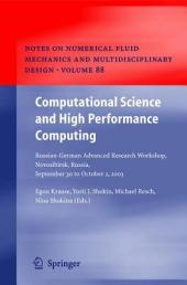 Computational Science and High Performance Computing: Russian-German Advanced Research Workshop, Novosibirsk, Russia, September 30 to October 2, 2003