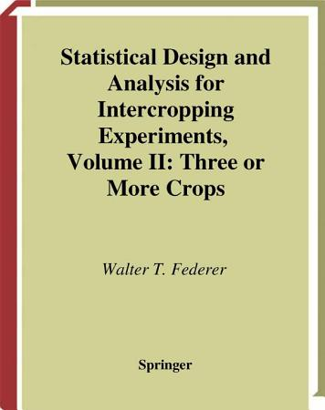 Statistical Design and Analysis for Intercropping Experiments PDF