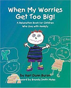 When My Worries Get Too Big  Book