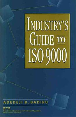 Industry s Guide to ISO 9000