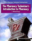 The Pharmacy Technician s Introduction to Pharmacy PDF