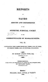 Massachusetts Reports: Decisions of the Supreme Judicial Court of Massachusetts, Volume 9
