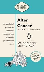 After Cancer: Penguin Special