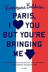 Paris I Love You But You Re Bringing Me Down Book PDF