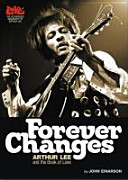 Forever Changes  Arthur Lee and the Book of Love PDF