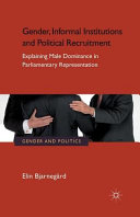 Gender  Informal Institutions and Political Recruitment PDF