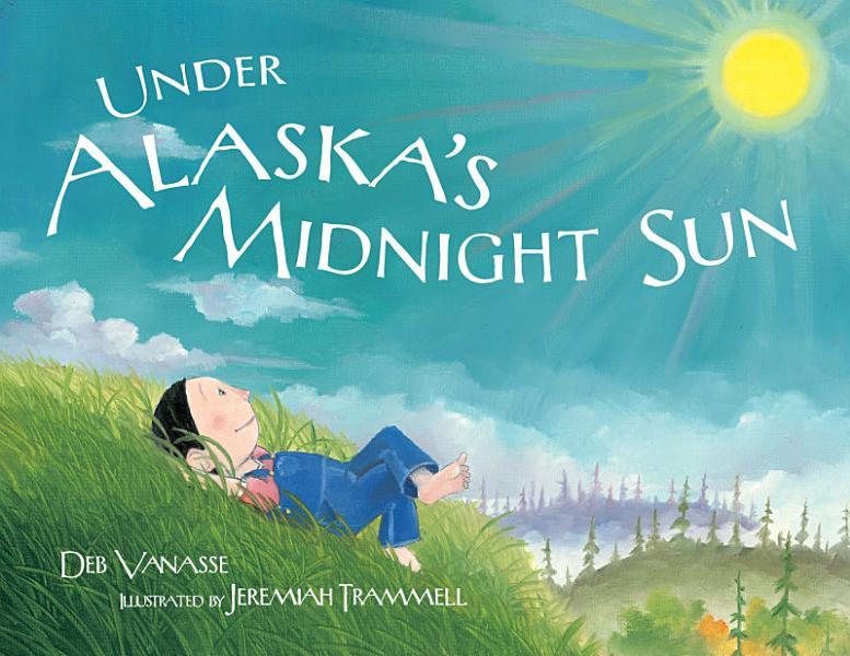 Download Under Alaska s Midnight Sun Book