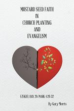 Mustard Seed Faith in Church Planting and Evangelism
