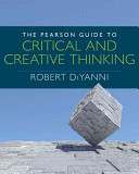 The Pearson Guide to Critical and Creative Thinking PDF