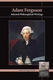 Adam Ferguson: Selected Philosophical Writings
