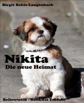 Nikita: Die neue Heimat