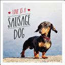 Love Is a Sausage Dog