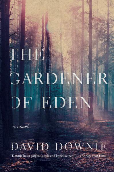 Download The Gardener of Eden  A Novel Book