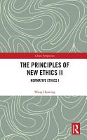 The Principles of New Ethics II PDF