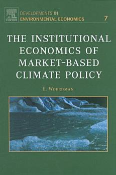 The Institutional Economics of Market Based Climate Policy PDF