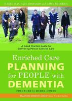 Enriched Care Planning for People with Dementia PDF