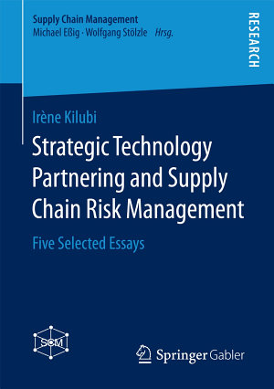 Strategic Technology Partnering and Supply Chain Risk Management PDF