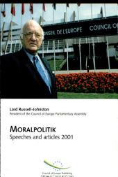 Moralpolitik: Speeches and Articles 2001