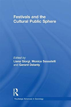 Festivals and the Cultural Public Sphere PDF